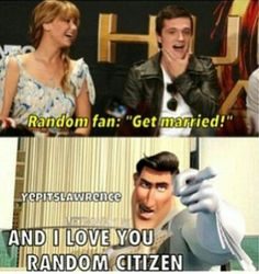 I saw that interview. The fan said if Liam hemsworth would marry the fan. She didnt tell jennifer and josh. But this is funny