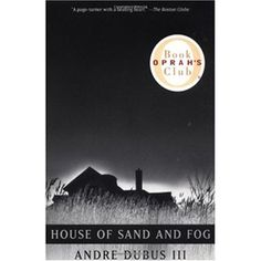 Combining unadorned realism with profound empathy, 'House of Sand and Fog' is a devestating exploration of the American Dream gone awry.