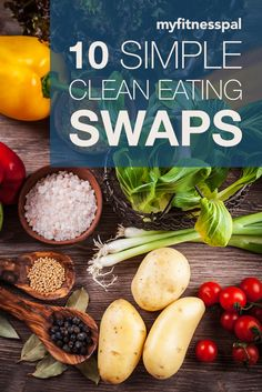10 Simple Clean Eating Swaps - FitFluential (plus get 31 days of clean eating recipes)  The best way to weight loss in 2016! READ MORE! #weightlossrecipe #weightlose #weightlosefruit #weightloserecipes