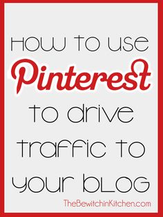 How to drive traffic to your blog using pinterest. Great blogger resource. #pinterest