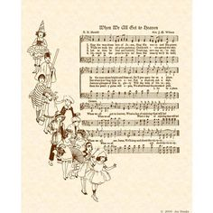 When We All Get To Heaven- a favorite childhood memory -- how joyfully our church folk loved to sing. Hymns Of Praise, Praise Songs, Praise And Worship, Gospel Song Lyrics, Gospel Music, Music Songs, Church Songs, Church Music, Sheet Music