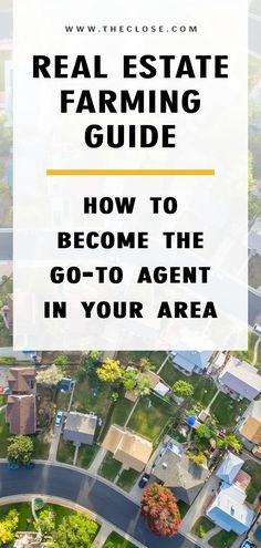 Real Estate Farming: How to Become the Go-to Agent in Your Neighborhood in 2019 - The Close - Learn how to position yourself as the go-to real estate agent in your neighborhood! Real Estate Career, Real Estate Business, Real Estate Leads, Selling Real Estate, Real Estate Investing, Real Estate Marketing, Investing Apps, Real Estate Quotes, Real Estate Articles