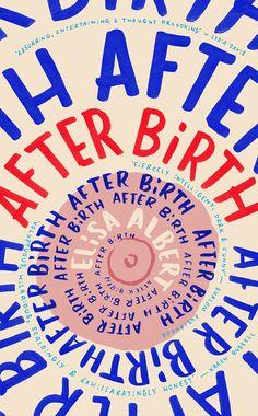 Elisa Albert - 'After Birth' (2015)