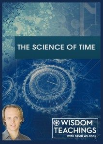 Wisdom Teachings: [#24] The Science of Time Video