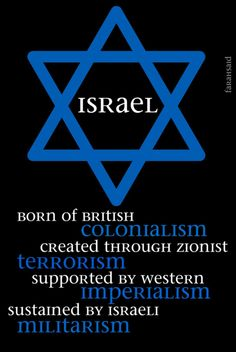 "Do your research. Modern Israel was created by a Rothschild Zionists. They were declared a ""State"" after Truman received a 2 million dollar bribe from Israelis. It is not the Israel of the Bible which Christianity supports. The Talmud is evil. The Torah declares that Israelites may not claim a land as their own. Just research it. Get educated. Both Hamas and modern Israel are nothing more than terrorist groups. Zionism is a evil political cult opposite from God's Choosen Jewish People"