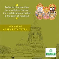 Rathyatra is more than just a religious festival, it's a celebration of belief and the spirit of mankind. We wish all Happy RathYatra. May the Lord bless you with peace and prosperity.