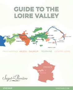 Guide to the Loire Valley wine regions - Map Of The Loire Valley #wine #map #design