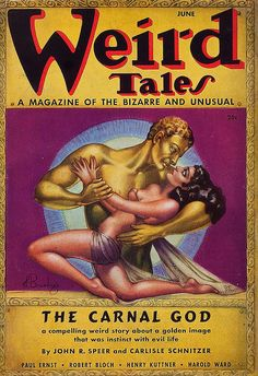 """The Carnal God. Pulp Fiction Art, Horror Fiction, Science Fiction Books, Pulp Art, Pulp Magazine, Magazine Art, Magazine Covers, Saga, Old Magazines"