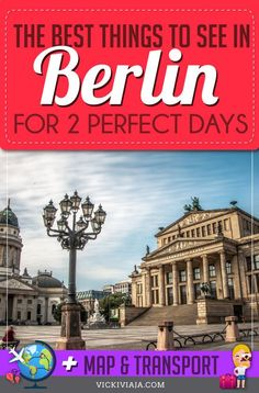 Are you planning to visit #Berlin? Here you can find the best things to see in Berlin in 2 days with practical tips from a German #Germanytravel #Vickiviaja