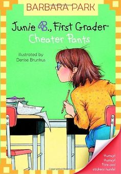 Junie B., First Grader: Cheater Pants (Junie B. Jones, No. 21) by Barbara Park. $4.99. Publisher: Random House Books for Young Readers (April 27, 2004). Reading level: Ages 6 and up. Author: Barbara Park