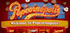 Welcome to Popcornopolis
