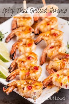 Spicy Thai Grilled Shrimp - Take just 10 minutes. Succulent, tender, mouthwatering. The sauce is amazing.
