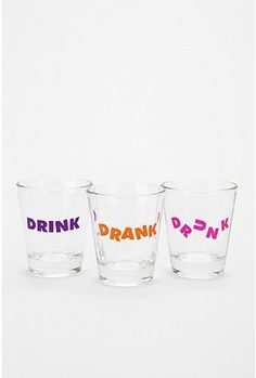 drink, drank, drunk shot glasses- have them