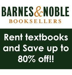 Rent your books instead of buying this semester... Save up to 80% off http://www.studentrate.com/itp/get-itp-student-deals/Barnes--amp--Noble-com-Student-Discounts--/0