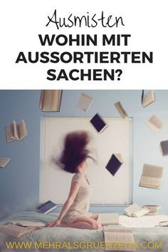 Ausgemistet – wohin mit den aussortierten Sachen The apartment is mucked out – and now? A few tips to pass the rejected items on to new users. So that the house remains tidy. House Cleaning Tips, Cleaning Hacks, Apartment Cleaning, Lifehacks, Are You Bored, Konmari, Tidy Up, Organization Hacks, Organizing