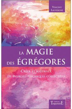 La magie des égrégores