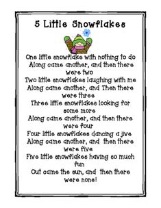 5 Little snowflakes by Teacher and EMT Winter Songs For Preschool, Preschool Poems, Songs For Toddlers, Preschool Music, Preschool Lessons, Preschool Learning, Kids Songs, Fingerplays For Preschoolers, Winter Songs For Kids