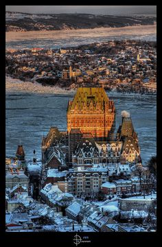 1st visit: 1993. Quebec City, Canada. Le Chateau Frontenac above the St. Lawrence River.