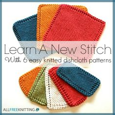 Master 6 different stitches with these easy dishcloth knitting patterns!