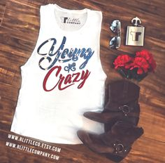 Young and Crazy Women's Festival Tank XS-4X Country Tank // Country Music // Southern Tank //  Cowboy Boots // American // Country Concert // R Little Company // rlittlecompany