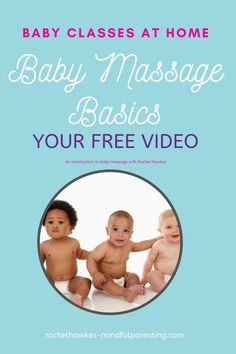 Your free video to guide you through some of the basics to safely massage your baby at home. From Rachel Hawkes, who has been teaching for over 15 years. Baby Massage, Massage Tips, Massage Techniques, Mindful Parenting, Parenting Advice, Kids And Parenting, Yoga Song, Baby Development By Week, Teaching Babies