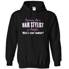 Cool single Hair Stylist Tshirt v2 T Shirt, Hoodie, Sweatshirts - custom t shirt #Tshirt #style
