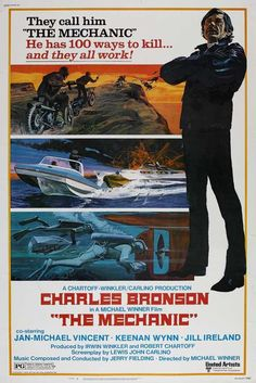 """The Mechanic Poster - """"Nothing like the original with Charles Bronson and Jan-Michael Vincent 1970s Movies, 70s Films, Vintage Movies, Classic Movie Posters, Original Movie Posters, Classic Films, John Wick, I Love Cinema, Cinema Cinema"""