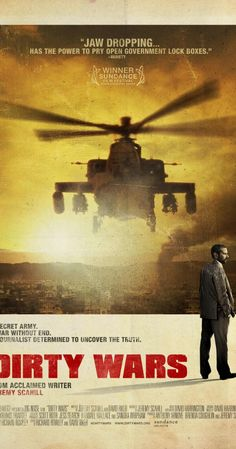 Directed by Rick Rowley.  With Jeremy Scahill, Nasser Al Aulaqi, Saleha Al Aulaqi, Muqbal Al Kazemi. Investigative journalist Jeremy Scahill is pulled into an unexpected journey as he chases down the hidden truth behind America's expanding covert wars.