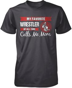 My Favorite Wrestler Calls Me Mom