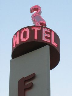 Flamingo Hotel Santa Rosa CA close-up Neon Light Signs, Neon Signs, Donkey And Dragon, Flamingo Hotel, Hotel California, Old Signs, Beautiful Hotels, Vacation Pictures, Advertising Signs