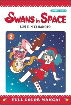 Swans in Space, Volume 2,  by Lun Lun Yamamoto (2010).  A full-color manga about two grade-school girls traveling through space.