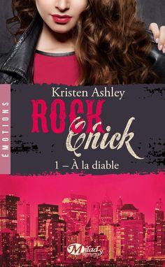 Couvertures, images et illustrations de Rock Chick, Tome 1 : À la Diable de Kristen Ashley