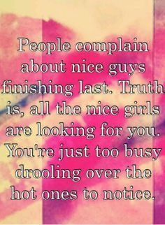 34 Best Nice Girls Finish First Images Thinking About You Truths