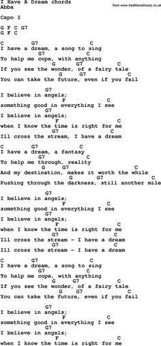 Song Lyrics with guitar chords for I Have A Dream ABBA Guitar Chords For Songs, Music Chords, Lyrics And Chords, Guitar Songs, Music Lyrics, Abba Songs Lyrics, Dream Song Lyrics, Ukulele Songs Beginner, Ukulele Tuning
