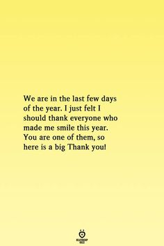 We are in the last few days of the year. I just felt I should thank everyone who made me smile this year. You are one of them, so here is a big Thank you! Couple Quotes, Love Quotes, Deep Relationship Quotes, Relationships, Days Of The Year, Love Life, Make Me Smile, Black Men, Self