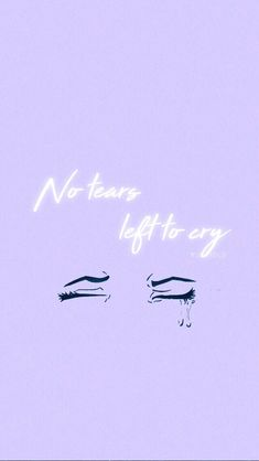 No tears left to cry~Ariana Grande Phone Backgrounds, Wallpaper Backgrounds, Iphone Wallpaper, Screen Wallpaper, Tumblr Wallpaper, Wallpaper Quotes, Aesthetic Backgrounds, Aesthetic Wallpapers, Ariana Grande Quotes