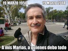 A MIS MARIAS : 19 DE MARZO DE 1950 - 19 DE MARZO DE 2014 -  A  MIS MARIAS, A QUIENES DEBO TODO. | raulsilveriolope