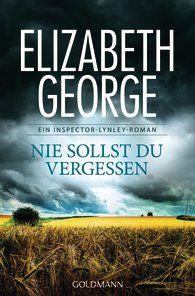 Elizabeth George: Nie sollst du vergessen (Inspector Lynley 11)