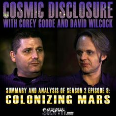 Cosmic Disclosure Season 2 - Episode 9: Colonizing Mars - Summary and Analysis   Corey Goode and David Wilcock   Stillness in the Storm