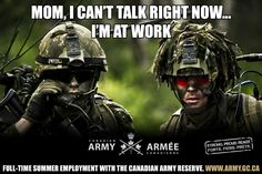 The Canadian Army may be 'Strong Proud & Ready!' BUT the troops still love their moms. Think Canadian soldiers are momma's boys (and girls)? Try messing with them and see what happens.  #HalifaxAuthor #soldier #canadianarmy #army #canada #canadian #military #strongproudready #nolifelikeit #writer #amwriting #author #daniellloydlittle