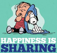 """""""Happiness is sharing"""" quote via www.Facebook.com/Snoopy"""