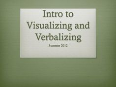 Intro to Visualizing and Verbalizing.  Setting the Climate through picture to picture level
