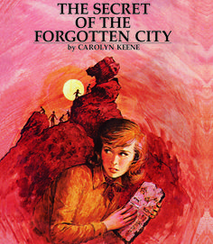 The Secret of the Forgotten CityThe hunt for an ancient treasure brings the sleuth to an archaeological dig in the Nevada desert. Read more: Original Nancy Drew Books in Order - Summary of Nancy Drew Mysteries - Country Living Nancy Drew Mystery Stories, Nancy Drew Mysteries, Cozy Mysteries, Detective, Books For Teens, Teen Books, Children's Books, Nancy Drew Books, Orphan Girl