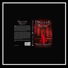 IT'S HERE!!!! From the bestselling author of the Blood Curse Series, comes a new legend of danger, dark-fantasy, and vampiric dragons! DRAGONS REALM by Tessa Dawn   BUY LINKS TO DRAGONS REALM  Amazon/Kindle: http://www.amazon.com/Dragons-Realm-Tessa-Dawn-ebook/dp/B017E0FWB0/ref=sr_1_1?s=books&ie=UTF8&qid=1446270300&sr=1-1&keywords=Dragons+Realm+by+Tessa+Dawn  Amazon/Paperback…