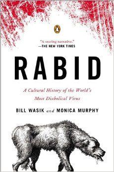 Rabid Bill Wasik Monica Murphy