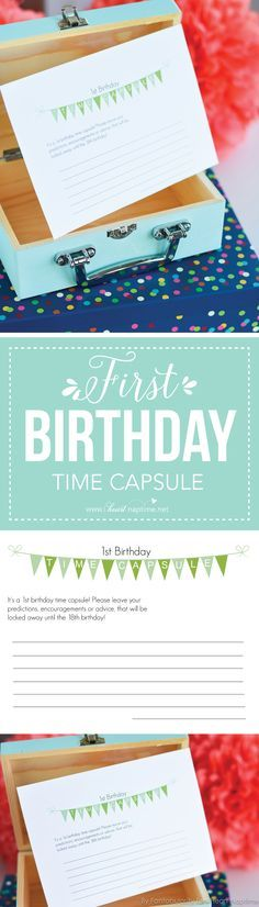 First Birthday Time Capsule with Free Printable - A sentimental touch for your baby's first birthday party; a time capsule that your guests can store notes in, to be read on his or her's 18th birthday!