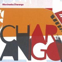Morcheeba :: Charango