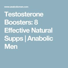 Testosterone Boosters: 8 Effective Natural Supps | Anabolic Men