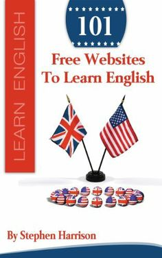 101 Free Websites to Learn English by Stephen Harrison. $0.99