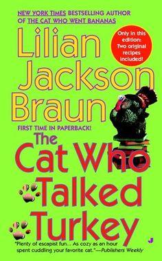 The Cat Who Talked Turkey (Cat Who..., #26) - Lillian Jackson Braun